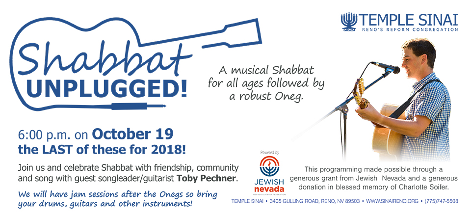 Shabbat Unplugged! The LAST event for 2018 will be at 6:00 pm Friday, October 19 at Temple Sinai.