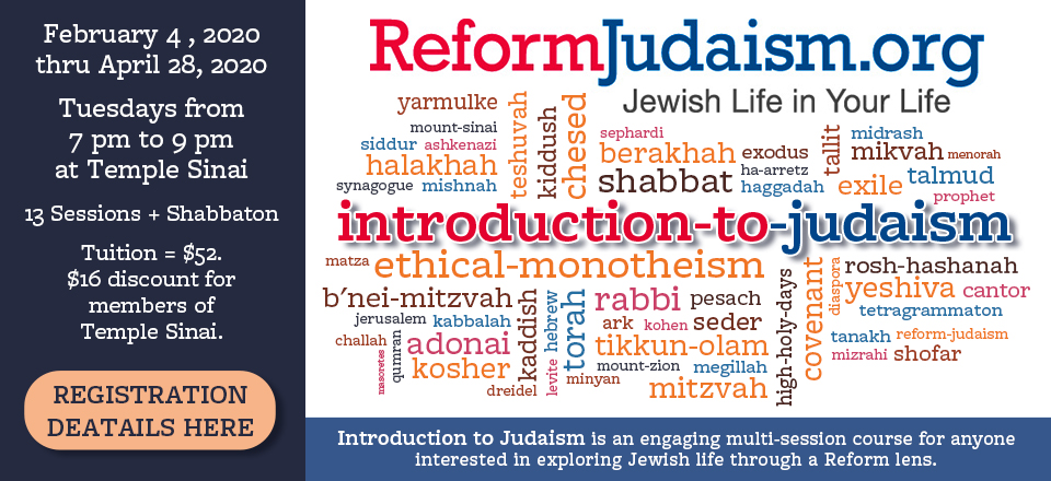 Intro to Judaism at Temple Sinai. Click for info.