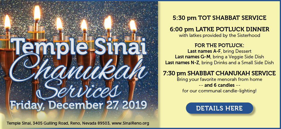 Temple Sinai Chanukah Services: Friday, December 27, 2019. Click for details.
