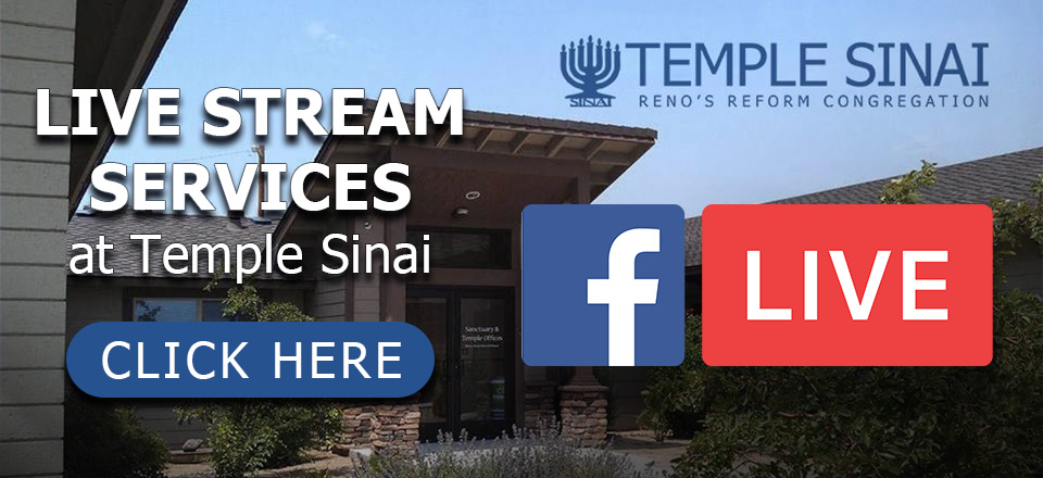 Live Stream Services at Temple Sinai: Click here.