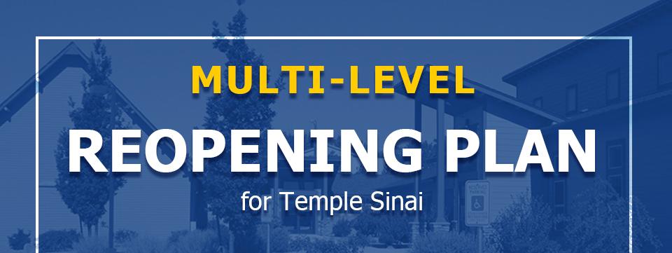 Multi-Level Reopening Plan for Temple Sinai